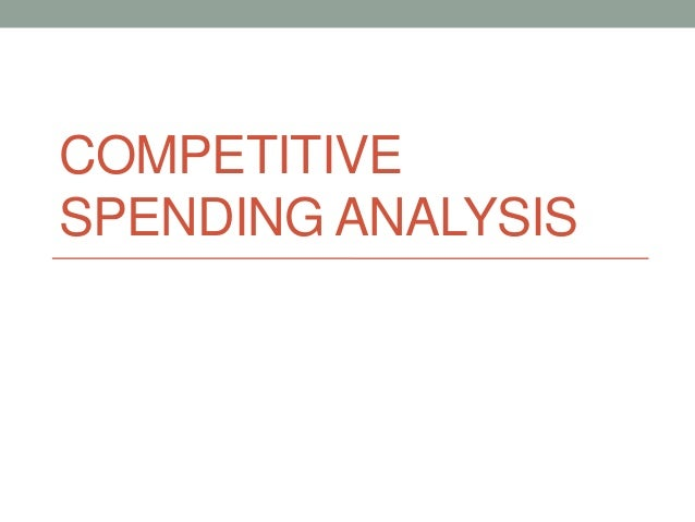 COMPETITIVESPENDING ANALYSIS