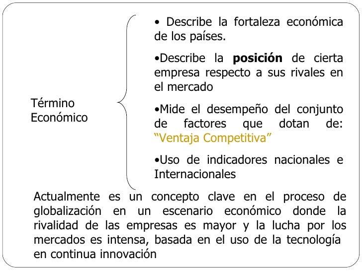 Término Económico Actualmente es un concepto clave en el proceso de globalización en un escenario económico donde la rival...