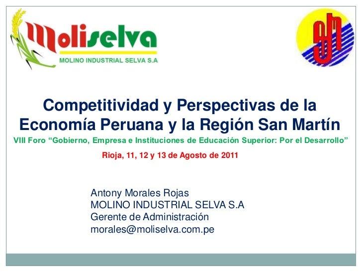 """Competitividad y Perspectivas de la Economía Peruana y la Región San MartínVIII Foro """"Gobierno, Empresa e Instituciones de..."""