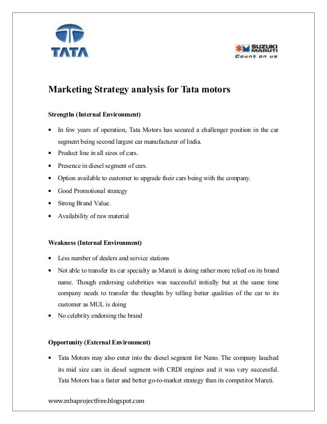 macro environmental analysis of tata motors Discuss the company's internal environment using value chain analysis and   looking deep to the economical macro environment may help tata motors in.