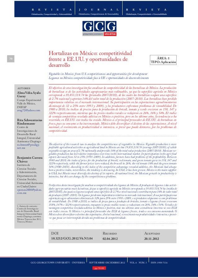 GCG GEORGETOWN UNIVERSITY - UNIVERSIA SEPTIEMBRE-DICIEMBRE 2012 VOL. 6 NUM. 3 ISSN: 1988-7116 70 Hortalizas en México: com...