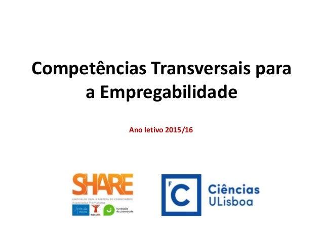 Competências Transversais para a Empregabilidade Ano letivo 2015/16