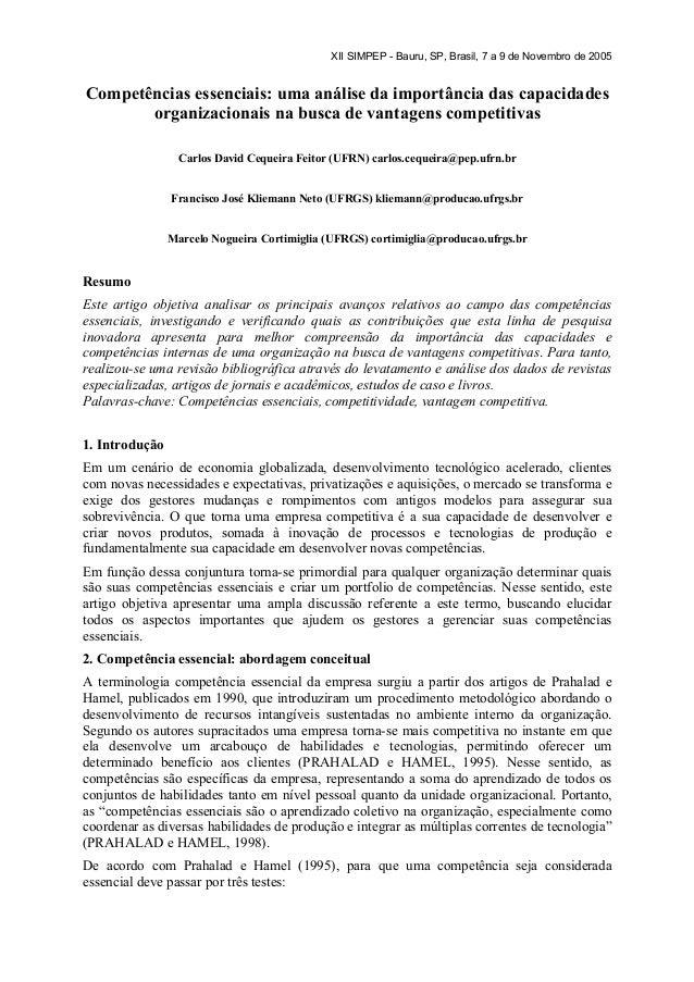 XII SIMPEP - Bauru, SP, Brasil, 7 a 9 de Novembro de 2005Competências essenciais: uma análise da importância das capacidad...