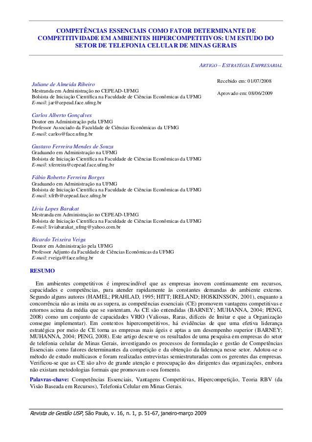 COMPETÊNCIAS ESSENCIAIS COMO FATOR DETERMINANTE DE COMPETITIVIDADE EM AMBIENTES HIPERCOMPETITIVOS: UM ESTUDO DO SETOR DE T...