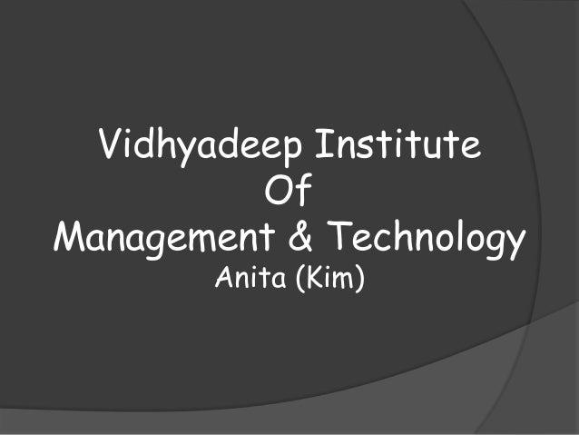 Vidhyadeep Institute Of Management & Technology Anita (Kim)