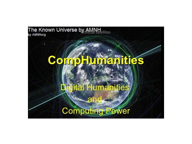 CompHumanities Digital Humanities         and Computing Power