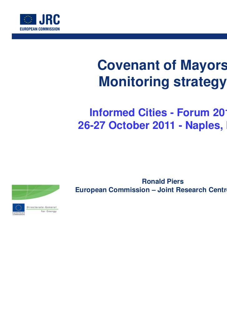 ‹#›      Covenant of Mayors      Monitoring strategy  Informed Cities - Forum 201126-27 October 2011 - Naples, Italy      ...