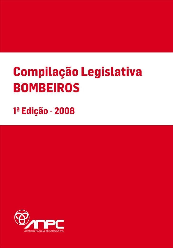 MINISTÉRIO DA ADMINISTRAÇÃO INTERNA   Autoridade Nacional de Protecção Civil     Compilação Legislativa             - BOMB...