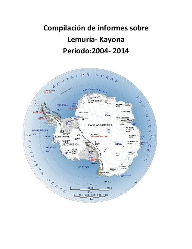 Compilación de informes sobre Lemuria- Kayona Período:2004- 2014