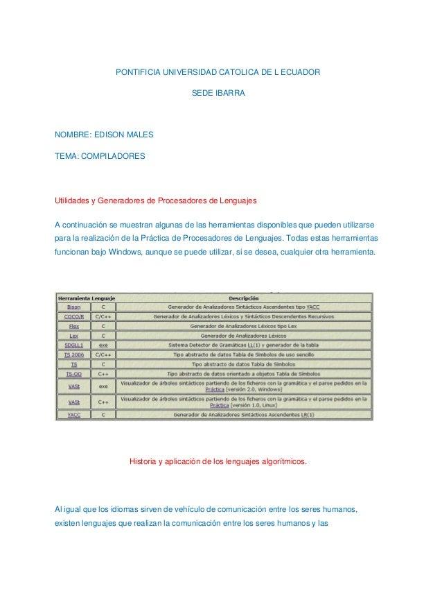 PONTIFICIA UNIVERSIDAD CATOLICA DE L ECUADORSEDE IBARRANOMBRE: EDISON MALESTEMA: COMPILADORESUtilidades y Generadores de P...