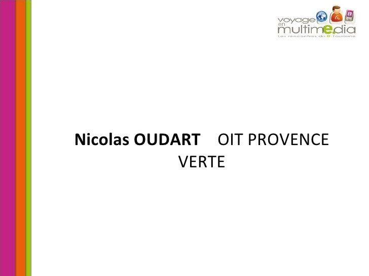 Nicolas OUDART   OIT PROVENCE VERTE