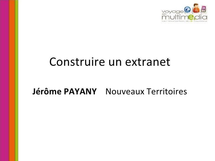 Construire un extranet Jérôme   PAYANY   Nouveaux Territoires