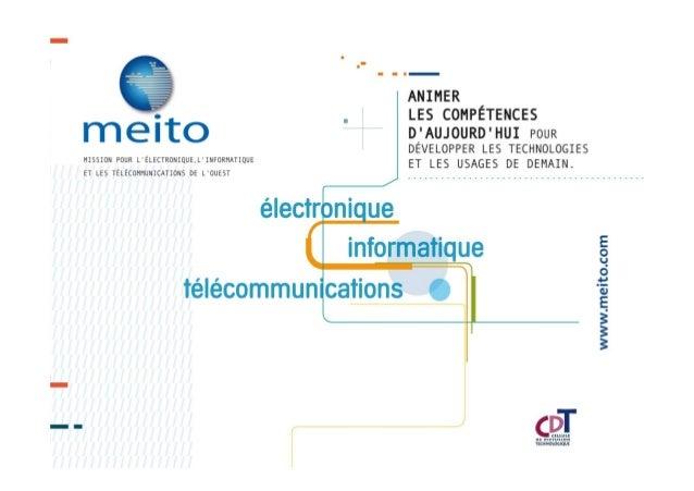 La MEITO: acteur de l'innovation TIC MEITO 2013 2 • Mission d'Intérêt Général • Financé par la Région Bretagne et les coll...