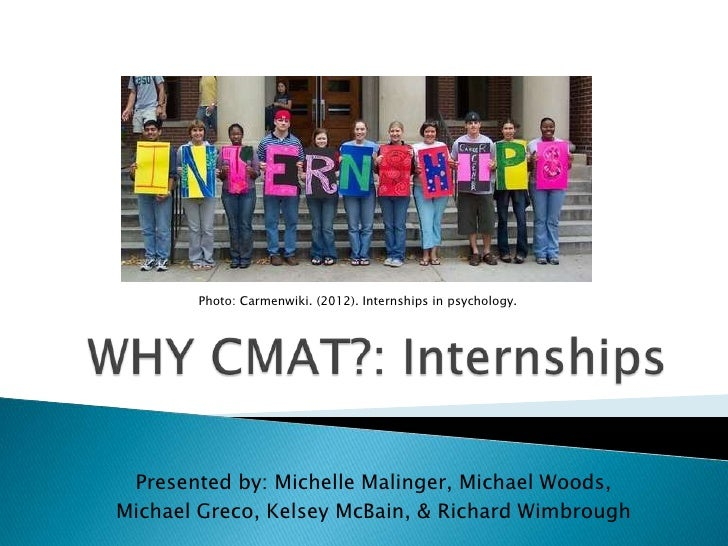 Photo: Carmenwiki. (2012). Internships in psychology. Presented by: Michelle Malinger, Michael Woods,Michael Greco, Kelsey...