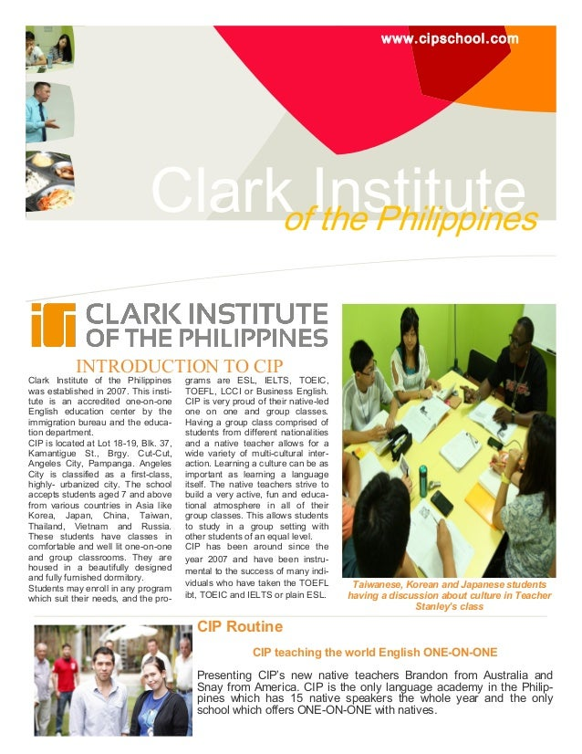 www.cipschool.com Clark Instituteof the Philippines INTRODUCTION TO CIP Clark Institute of the Philippines was established...
