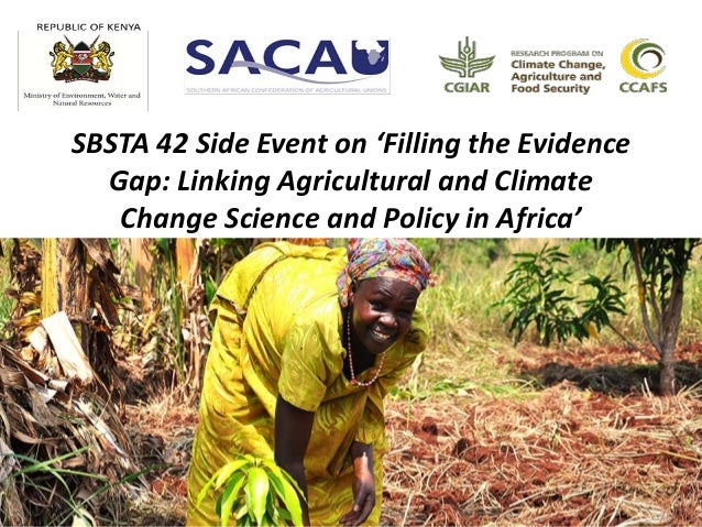 SBSTA 42 Side Event on 'Filling the Evidence Gap: Linking Agricultural and Climate Change Science and Policy in Africa'