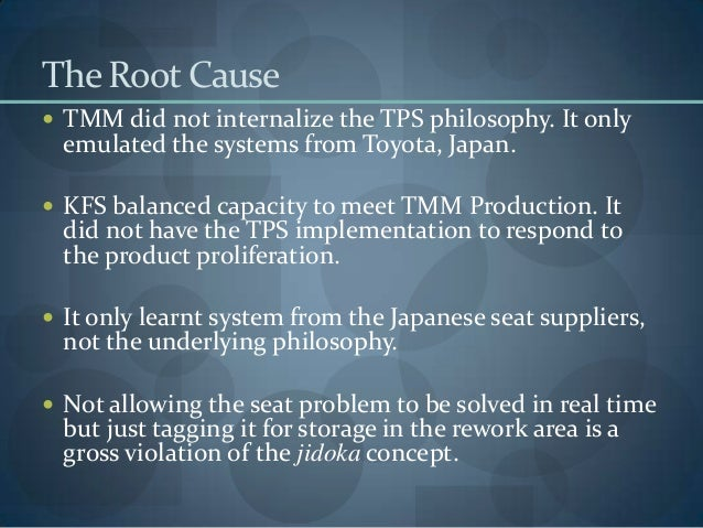 toyota motor manufacturing case Toyota motor manufacturing case the sudden increase of the production complexity, in seat volumes and variations, made some evident flaws in the production capabilities of toyota's georgetown production plant.