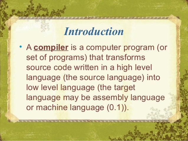 basic compiler design Introduction to compilers programming languages finite automata and lexical analysis the syntatic specification of programming languages basic parsing techniques.