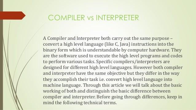 Compiler vs interpreter-compiler design ppt.