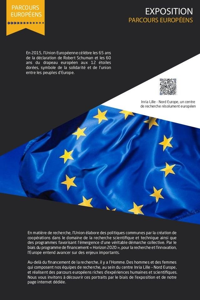 PARCOURS EUROPÉENS En 2015, l'Union Européenne célèbre les 65 ans de la déclaration de Robert Schuman et les 60 ans du dra...