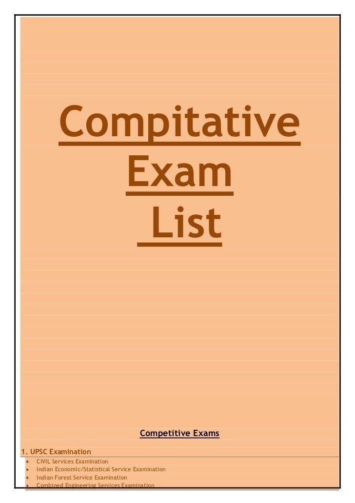 Compitative             Exam              List                                         Competitive Exams1. UPSC Examinatio...