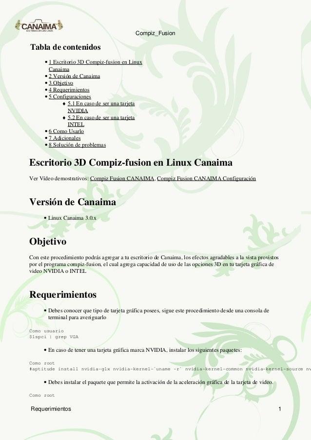 Compiz_FusionTabla de contenidos      • 1 Escritorio 3D Compiz-fusion en Linux        Canaima      • 2 Versión de Canaima ...
