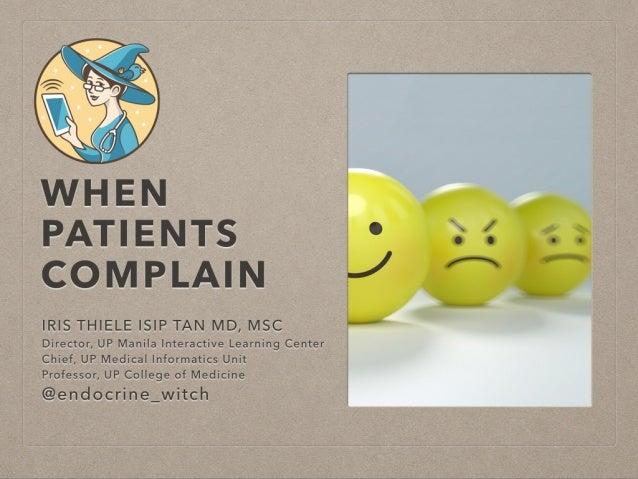 When Patients Complain