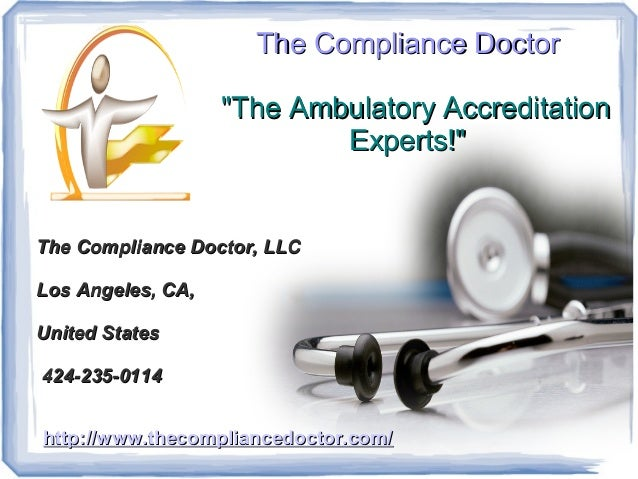 "The Compliance Doctor                   ""The Ambulatory Accreditation                           Experts!""The Compliance Do..."