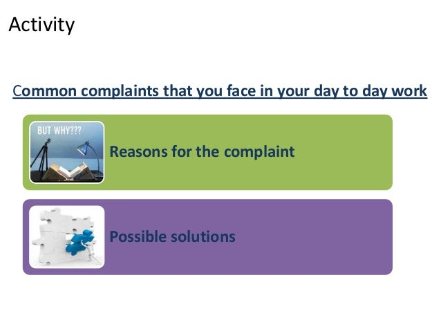 complaint handling Give your employees the skills and confidence to tackle difficult customers and  support them in their actions excellent complaint handling isn't easy it can be.