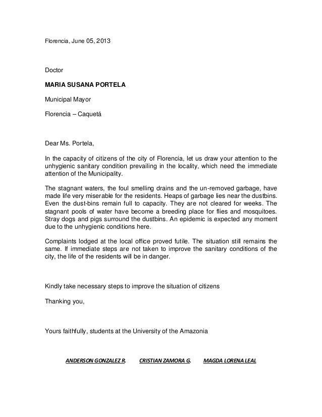 Complaint Letter. Florencia, June 05, 2013 Doctor MARIA SUSANA PORTELA  Municipal Mayor Florencia U2013 Caquetá Dear