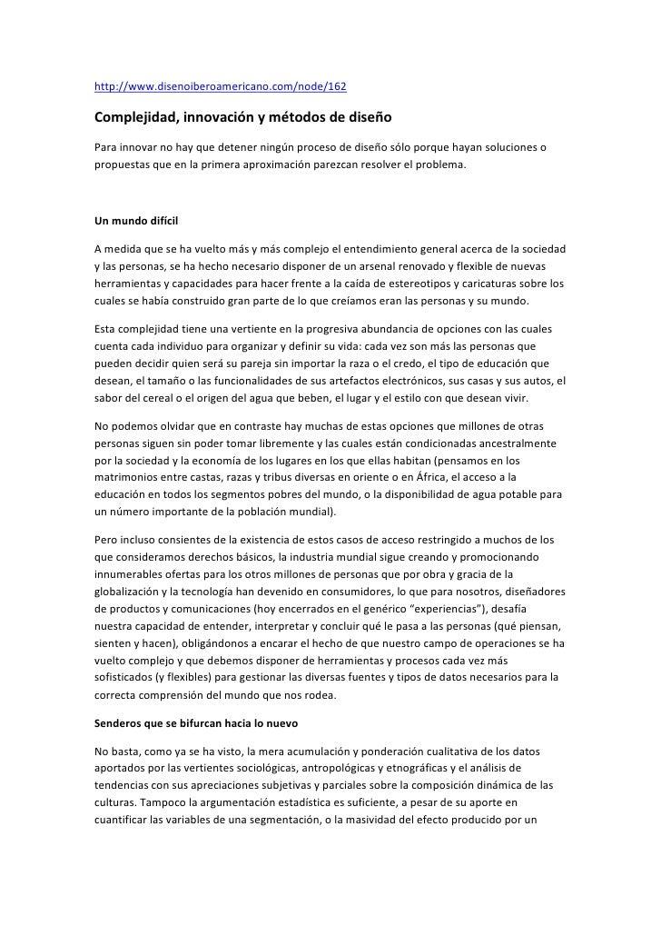 "HYPERLINK ""http://www.disenoiberoamericano.com/node/162"" http://www.disenoiberoamericano.com/node/162<br />Complejidad, i..."