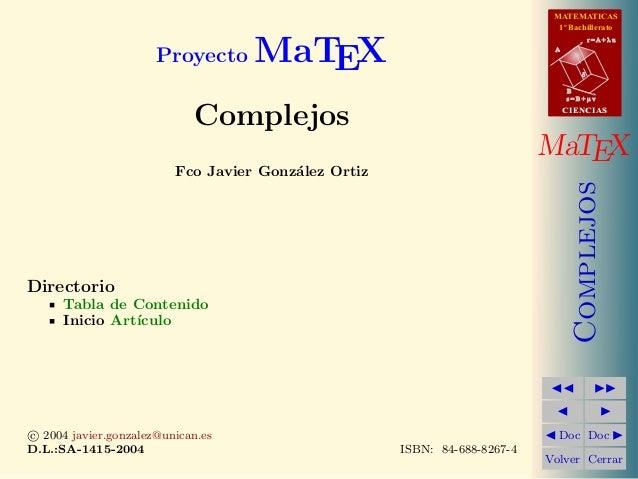 MATEMATICAS 1º Bachillerato A s = B + m v r = A + l u B d CIENCIASCIENCIAS MaTEX Complejos Doc Doc Volver Cerrar Proyecto ...