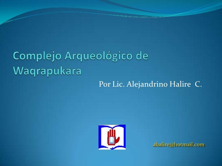 Por Lic. Alejandrino Halire C.               ahalire@hotmail.com