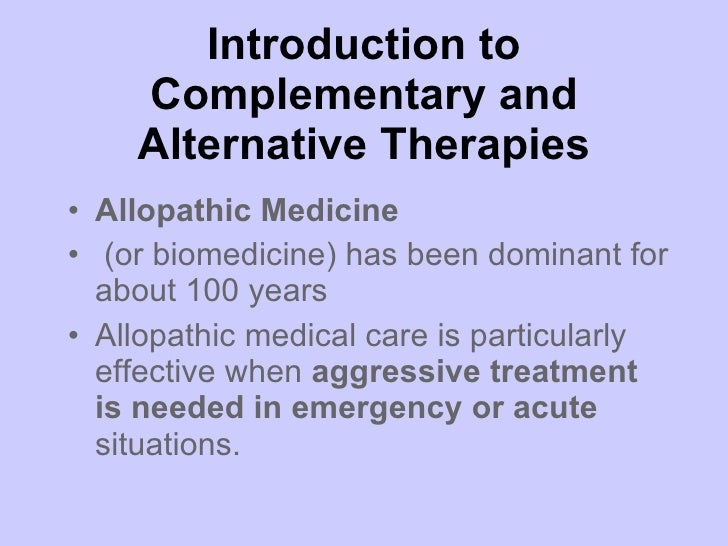 examine why complimentary and alternative therapies Complementary and alternative medicine alternative medicine (cam) therapies are being used for persons with back pain in other cam therapies based on self.