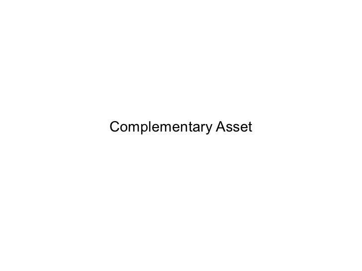 Complementary Asset