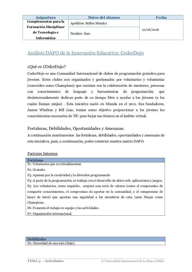 Asignatura Datos del alumno Fecha Complementos para la Formación Disciplinar de Tecnología e Informática Apellidos: Bellón...
