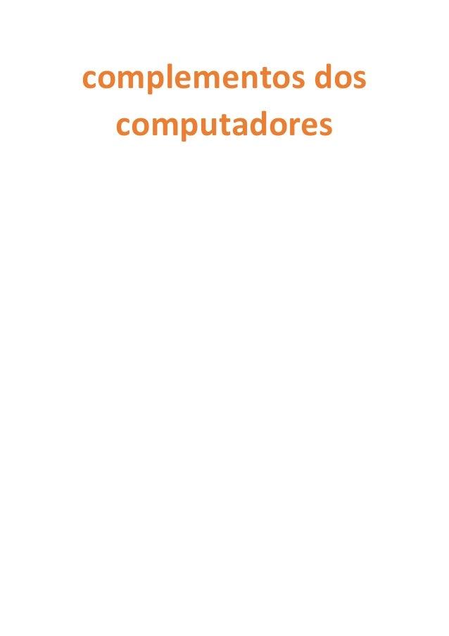 complementos dos computadores