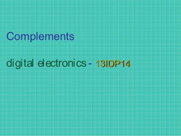 Complements digital electronics - 13IDP1413IDP14