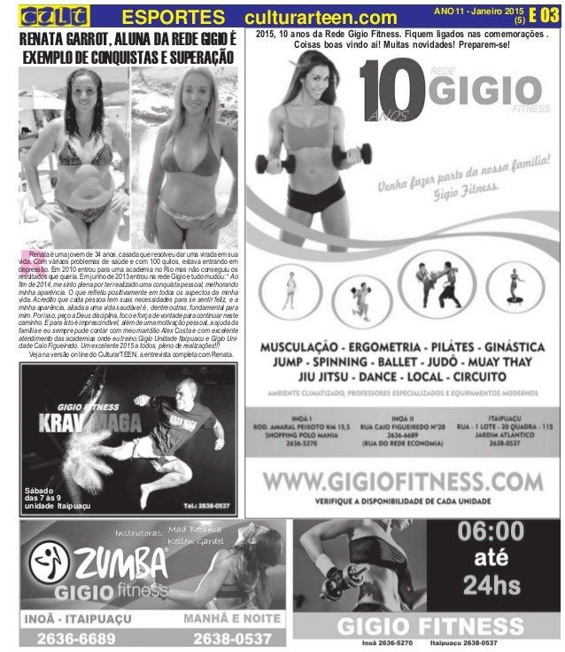 E 03ANO 11 - Janeiro 2015 (5)ESPORTES culturarteen.com 2015, 10 anos da Rede Gigio Fitness. Fiquem ligados nas comemoraçõe...