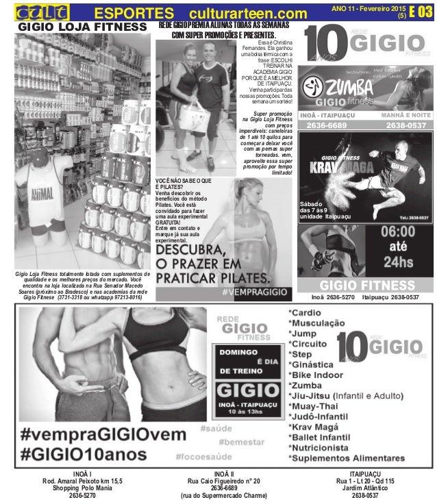 E 03ANO 11 - Fevereiro 2015 (5)ESPORTES culturarteen.com INOÃ I Rod. Amaral Peixoto km 15,5 Shopping Polo Mania 2636-5270 ...