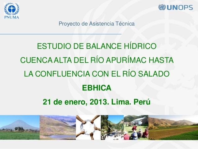 Proyecto de Asistencia Técnica   ESTUDIO DE BALANCE HÍDRICOCUENCA ALTA DEL RÍO APURÍMAC HASTALA CONFLUENCIA CON EL RÍO SAL...