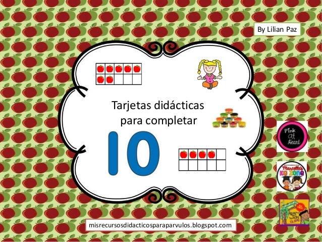Tarjetas did�cticas para completar misrecursosdidacticosparaparvulos.blogspot.com By Lilian Paz