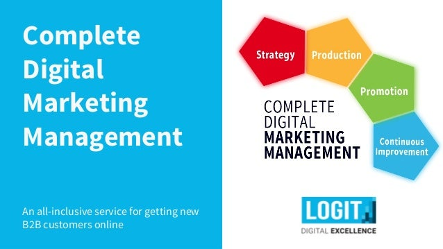 Complete Digital Marketing Management An all-inclusive service for getting new B2B customers online