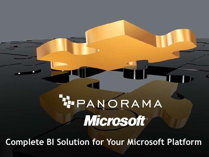 Complete BI Solution for Your Microsoft Platform<br />