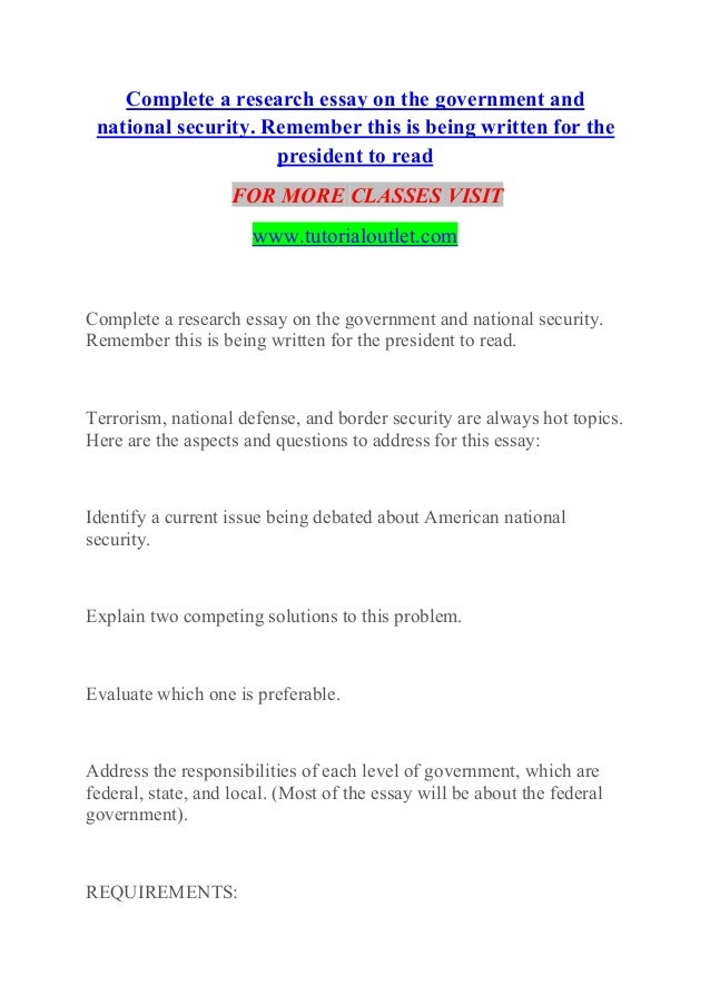 Complete a research essay on the government and national security Exp…