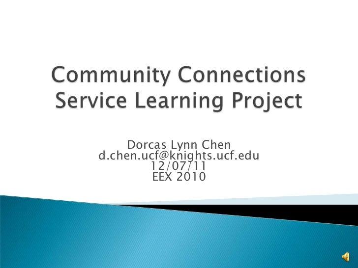 Dorcas Lynn Chend.chen.ucf@knights.ucf.edu        12/07/11         EEX 2010