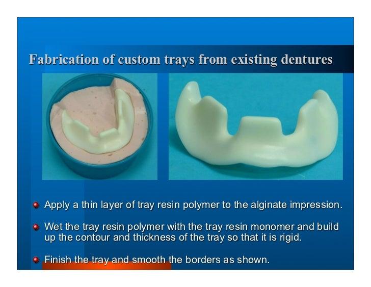 custom trays for dentures Complete dentures 7. final impressions