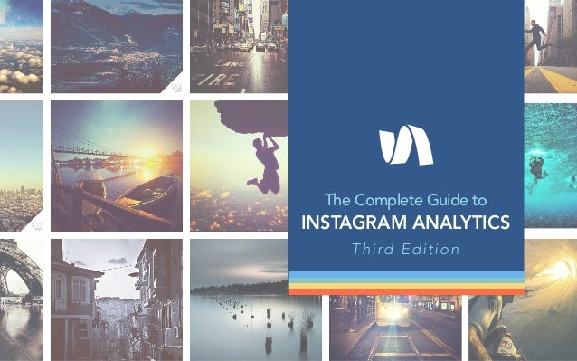 The Complete Guide to INSTAGRAM ANALYTICS Third Edition