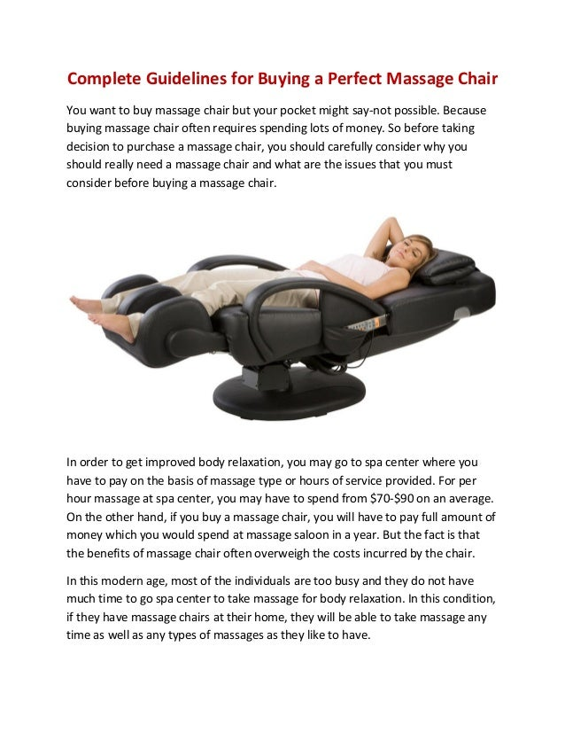Complete Guidelines for Buying a Perfect Massage Chair You want to buy massage chair but your pocket might say-not possibl...