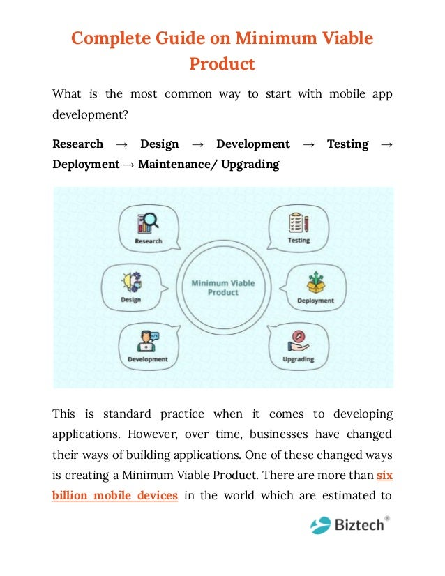 Complete Guide on Minimum Viable Product What is the most common way to start with mobile app development? Research → Desi...